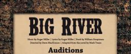 Big River Audition Web Banner